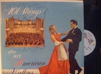 "-101 Strings play Hit American Waltzes - 12"" LP"
