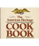 The American Heritage Cookbook. HC / DJ, Up To ... - $9.99