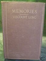 MEMORIES by THE RIGHT HONOURABLE VISCOUNT LONG -WRAXALL