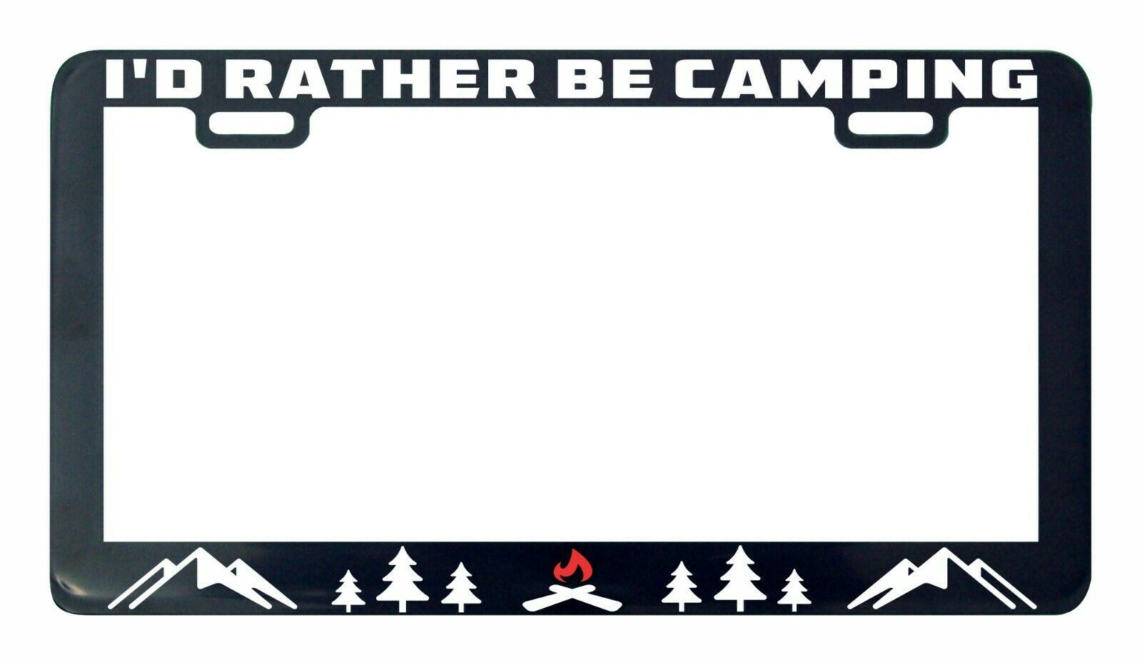 Primary image for I'd rather be Camping camp Adventure License Plate Frame