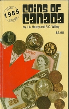 Coins of Canada by J.A. Haxby and R.C. Willey Softcover Book 1985 - $3.99