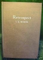 RETROSPECT:AN AUTOBIOGRAPHY BY INGWALD ANDREAS ROSOK