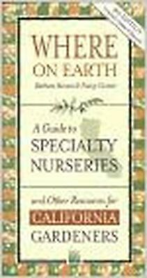 Primary image for Where on Earth: A Guide to Specialty Nurseries and Other Resources for Califo...