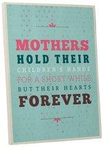 "Pingo World 0108QANMPYS ""Mothers Hold Hearts Forever"" Inspirational Moti... - $54.40"