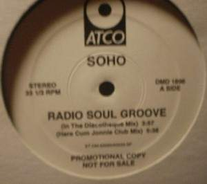 SOHO - Radio Soul Groove - ATCO Records DMD 1896