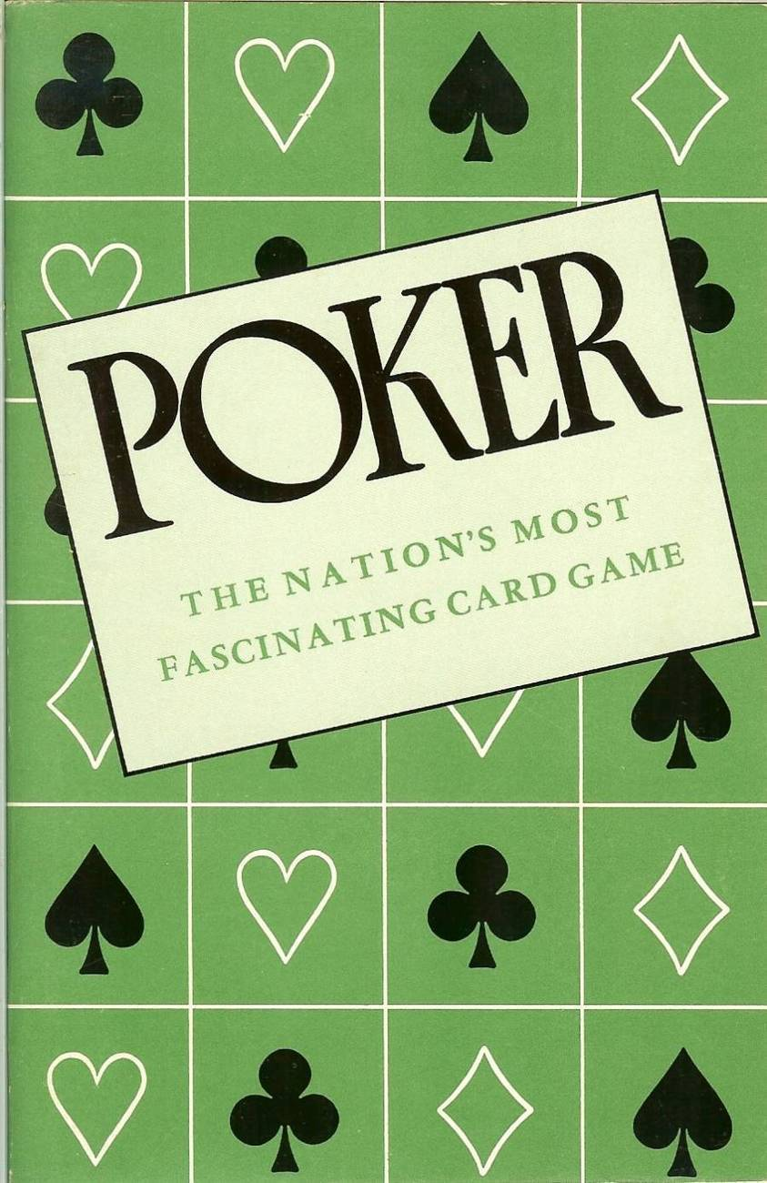 poker the nations most fascinating card game albert morehead