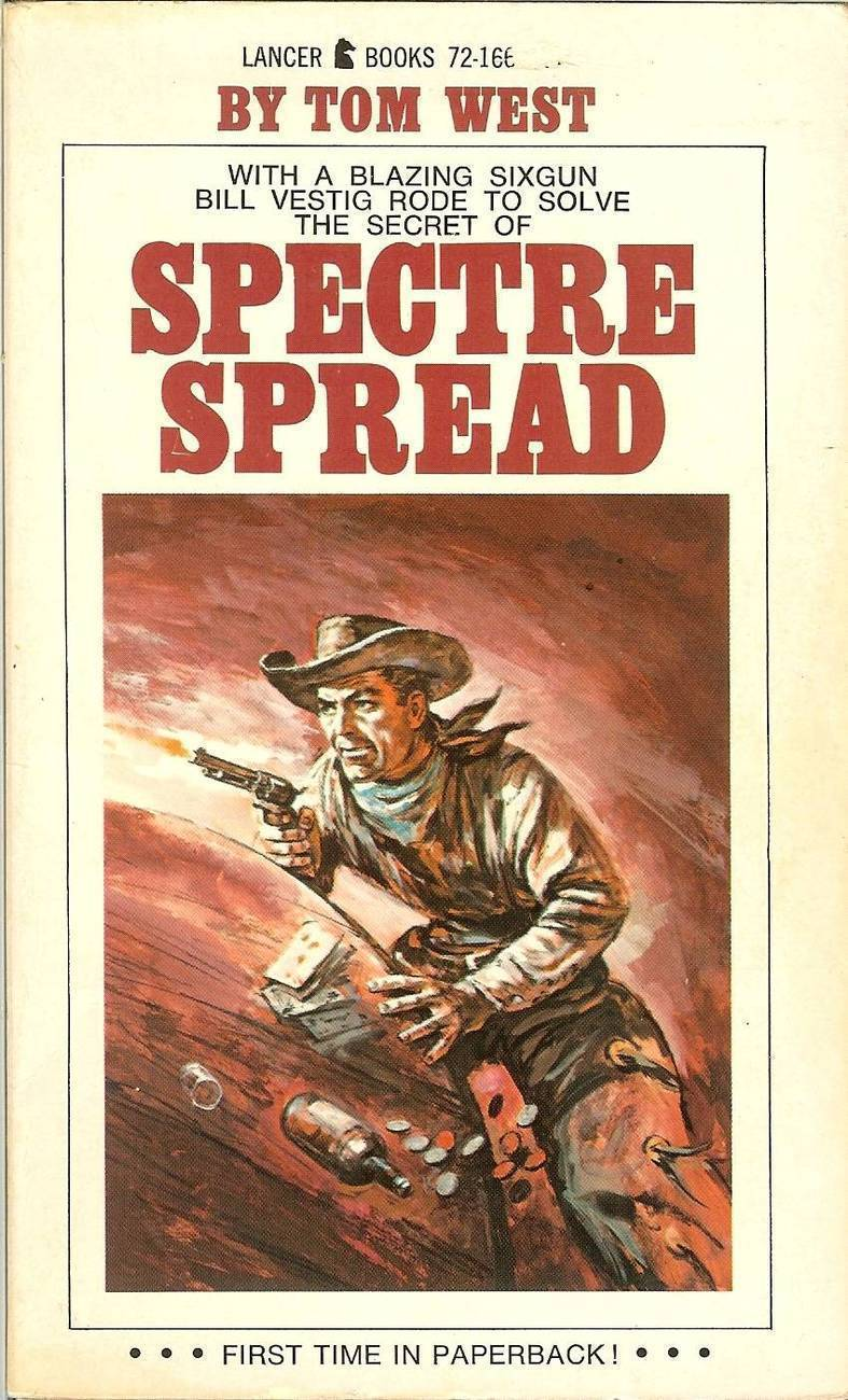 spectre spread tom west outlaws or ghosts western book gambling