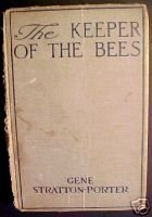 THE KEEPER OF THE BEES-GENE STRATTON-PORTER, circa 1925