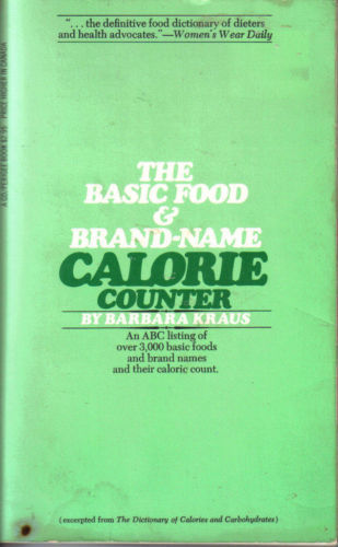 The Basic Food &  Brand-Name Calorie Counter:OVER 3,000 FOODS by Barbara Kraus
