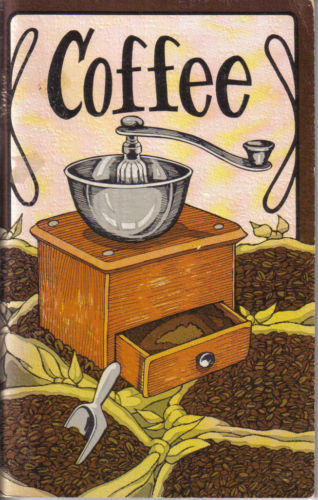 Coffee,J Gill Brockenbrough,Peter Coe,Gill's First Colony Coffee,COFFEE Cookbook