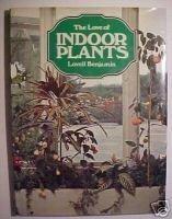 The Love of Indoor Plants by Lovell Benjamin,1973 HCDJ