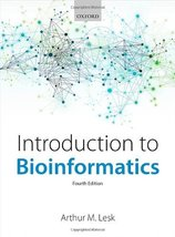 Introduction to Bioinformatics Lesk, Arthur - $34.65