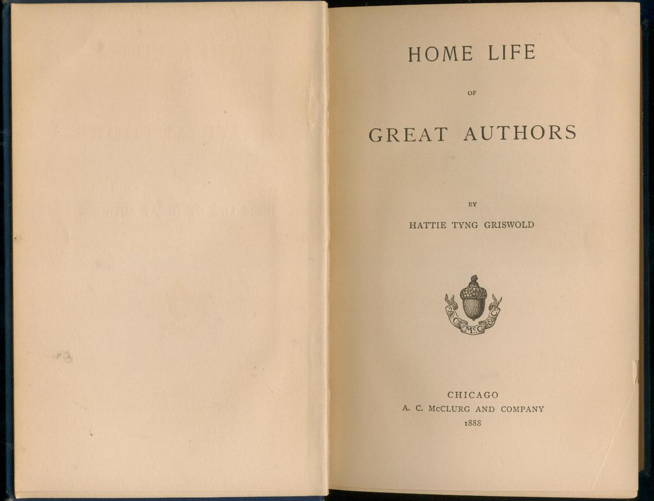 Griswold - HOME LIFE OF GREAT AUTHORS - 1888  -  very scarce early printing