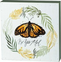 Primitives by Kathy Box Sign Be You Tiful Butterfly - $21.48