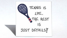 Tennis Magnet - Quote, playing, game, players.  Blue racquet, red trim. - $3.95