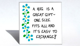 Inspiration Magnet - Positive saying, quote about hug, great gift, Blue flower  - $3.95