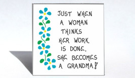 Grandma Magnet- Humorous saying, grandmother, new grandparent, blue flower desig - $3.95