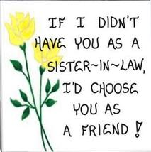 Sister-in-Law Magnet, husbands sibling, relative, brothers wife, friends... - $3.95