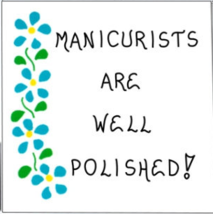 Nail Technician Gift Magnet -  Manicurist quote.  Blue flowers - $3.95