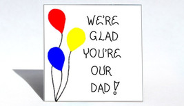 Magnet for Dad, Quote - Father, Daddy, Papa, Re... - $3.95