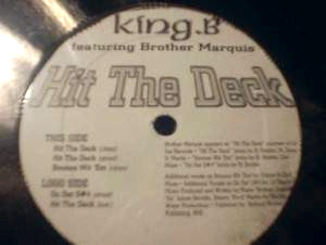 King B featuring Brother Marquis - Hit the Deck -SEALED
