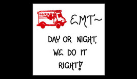 EMT Magnet Quote, Emergency Medical Technician, red ambulance design - $3.95