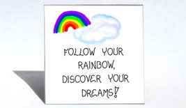 Inspirational Magnet Quote - Rainbows, Dreams, Home, Living, Kitchen Decor - $3.95