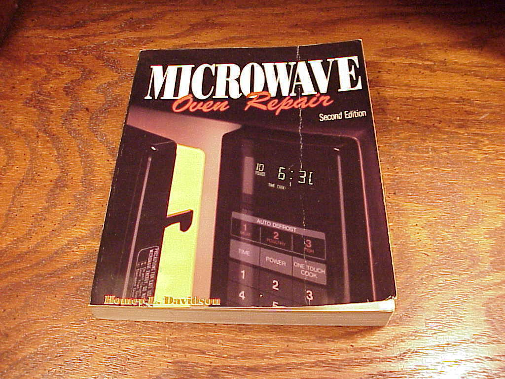 Microwave Oven Repair Book by Homer L. Davidson