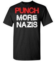 Punch More Nazis T shirt - $19.99+