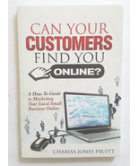 Can Your Customers Find You Online - How to Local Internet Marketing Guide - $7.84