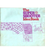 The Super Shooter Idea Book - 1977 user manual & recipes - $7.99