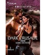 Dark Crusade by Lori Devoti  (2009 Paranormal Paperback) - $0.00