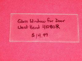 West Bend Bread Maker Machine Glass Window For Door Model 41080R - $12.44