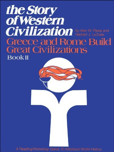 Primary image for The Story of Western Civilization: Book 2 Greece and Rome Build Great Civilizati