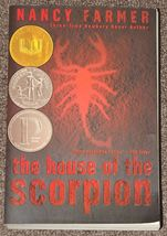 the house of scorpion by Nancy Farmer Newbery Honor image 1