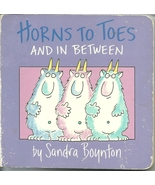 Horns To Toes And In Between by Sandra Boynton ... - $2.99
