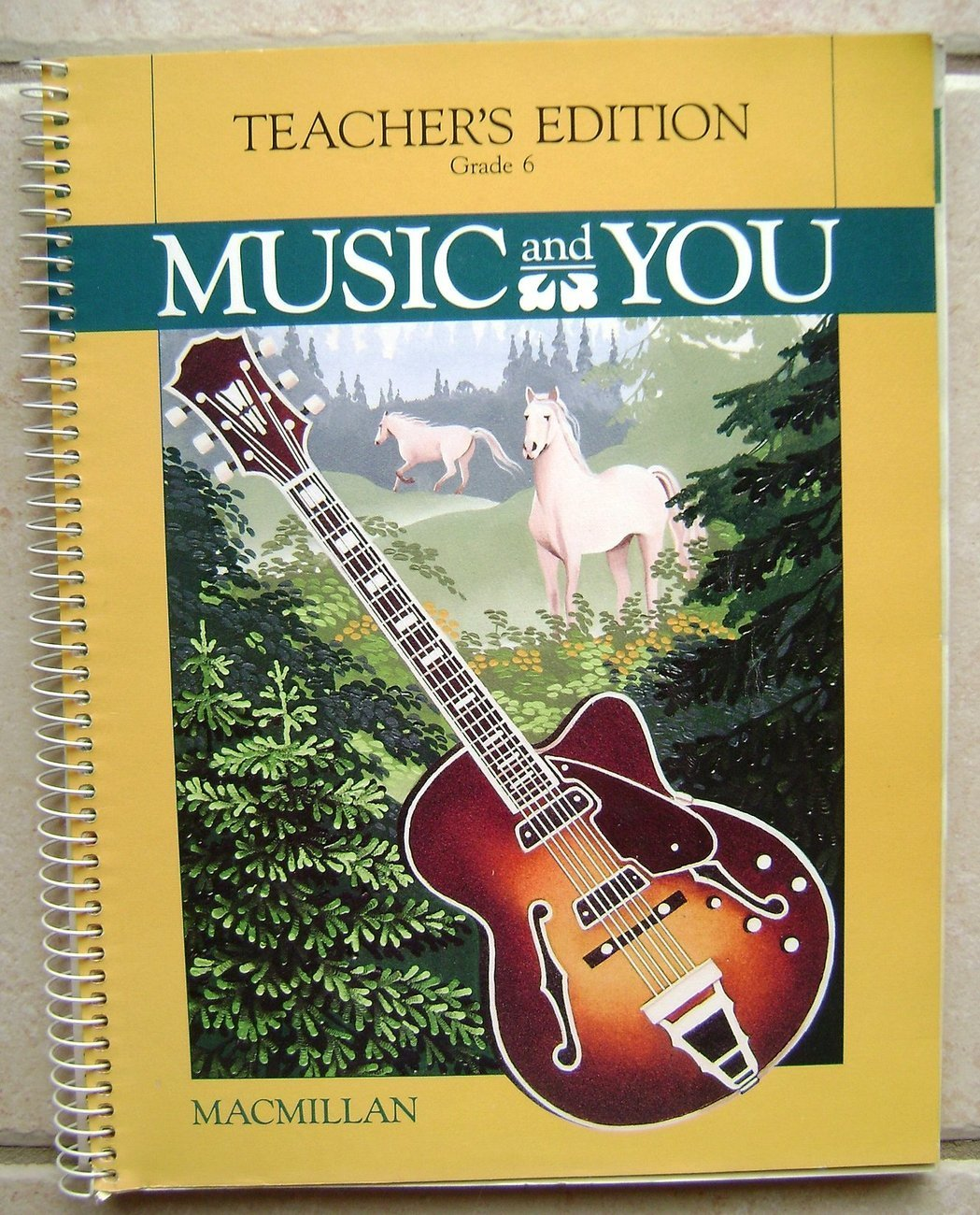 Primary image for Music and You, Grade 6, Teacher's Edition, Macmillan Spiral Bound