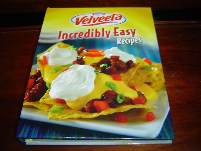 *NEW* KRAFT VELVEETA CHEESE INCREDIBLY EASY RECIPES, FAVORITE BRAND NAME RECIPES