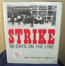 Strike 99 Days On The Line Workers' Own Story 1945 Windsor - $10.00