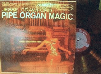 Jesse Crawford - Pipe Organ Magic - RCA Camden CAL 300