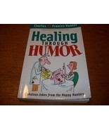 Healing Through Humor Book Charles F. Hunter - $8.99
