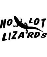 NO LOT LIZARDS DECAL STICKER GRAPHIC WINDOW CAR SW#18 - $7.00