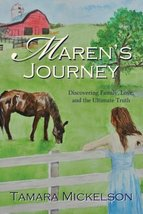 Maren's Journey: Discovering Family, Love, and the Ultimate Truth [Paperback] Mi image 1