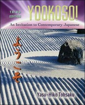 Yookoso! An Invitation to Contemporary Japanese, Third Edition [Hardcove... - $133.98