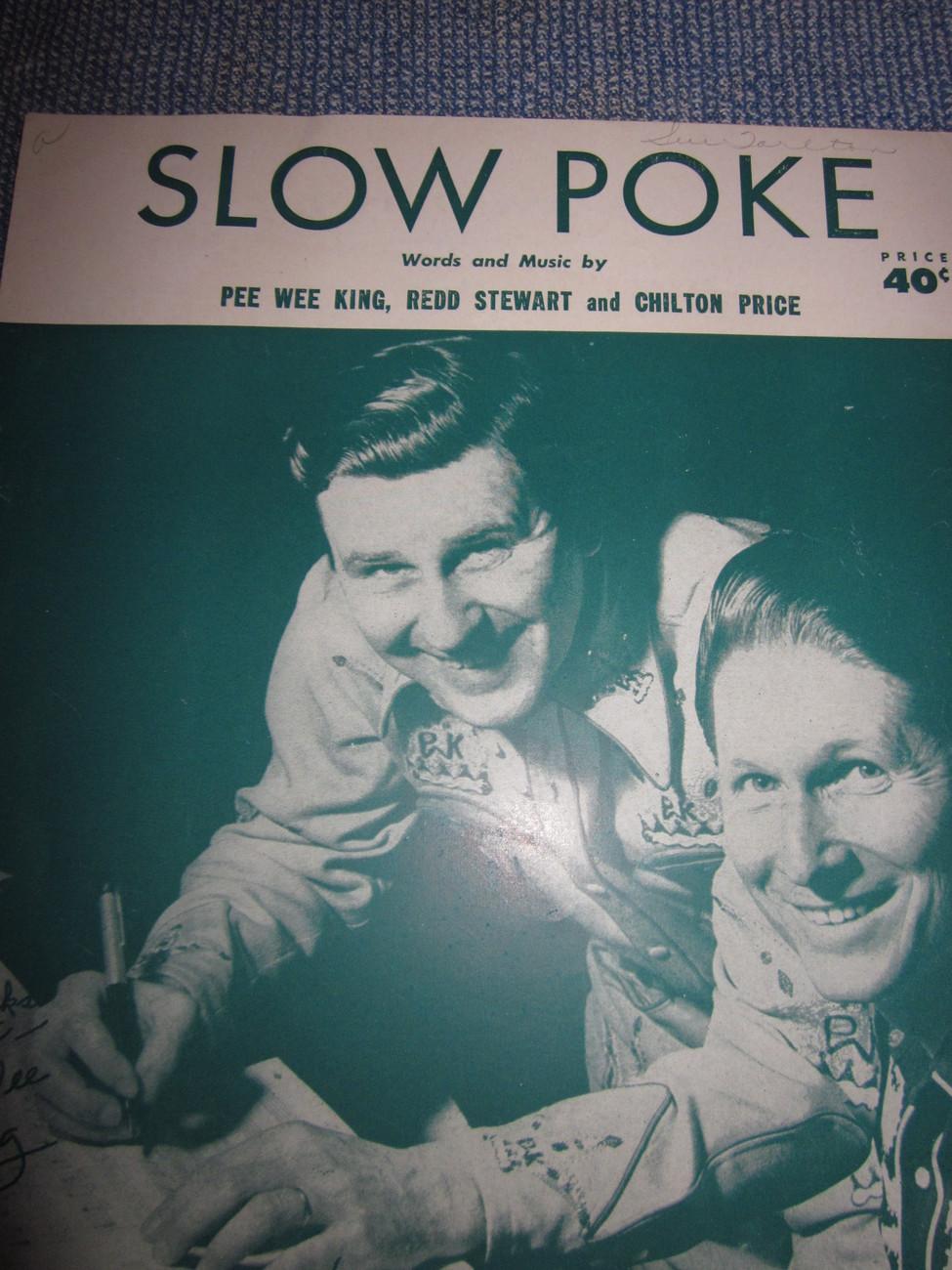 Vintage Sheet Music Slow Poke Pee Wee King, Redd Stewart, Chilton Price 1951