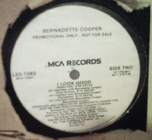 Bernadette Cooper - I Look Good (4 Mixes) - MCA L33-1082 - PROMO