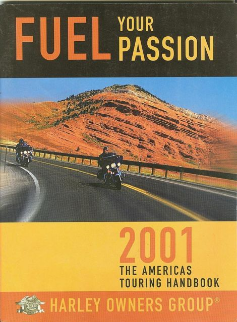 2001 HARLEY OWNERS GROUP H.O.G. TOURING HANDBOOK-MAPS,INFORMAT;FUEL YOUR PASSION