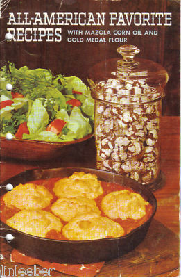 ALL-AMERICAN FAVORITE RECIPES WITH MAZOLA CORN OIL AND GOLD MEDAL FLOUR,1960 PB