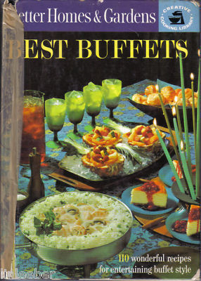 BETTER HOMES & GARDENS BEST BUFFETS-110 Recipes for entertaining buffets,1963
