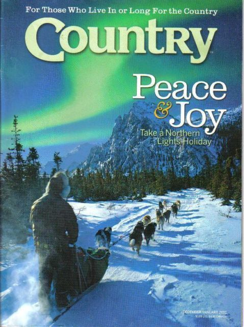 COUNTRY-DECEMBER/JANUARY 2010 PEACE & JOY-TAKE A NORTHERN LIGHTS HOLIDAY/RECIPES